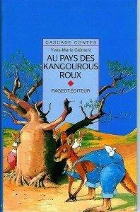 Au pays des kangourous roux