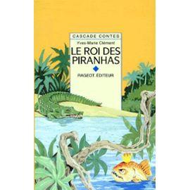 Le roi des piranhas 1
