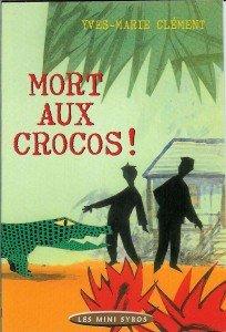 Mort aux crocos !