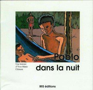Pablo dans la nuit