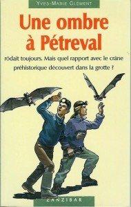 Une ombre à Pétreval